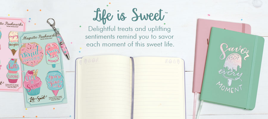 Life is Sweet - Delightful treats and uplifting sentiments remind you to savor each moment of this sweet life.