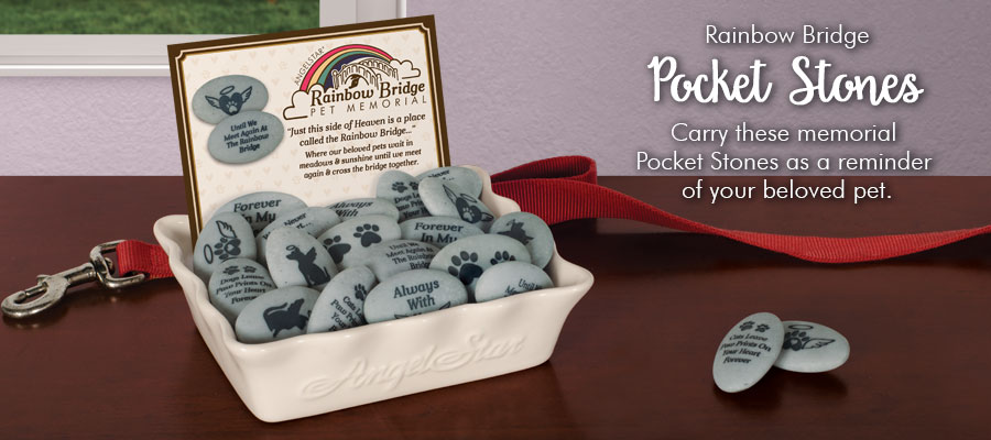 Rainbow Bridge Pocket Stones - Carry these memorial Pocket Stones as a reminder of your beloved pet