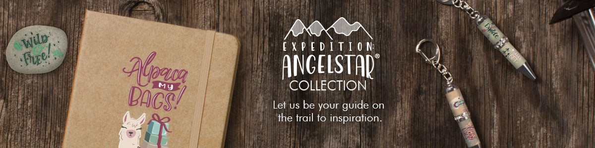 Expedition: AngelStar Collection - Let us be your guide on the trail to inspiration.