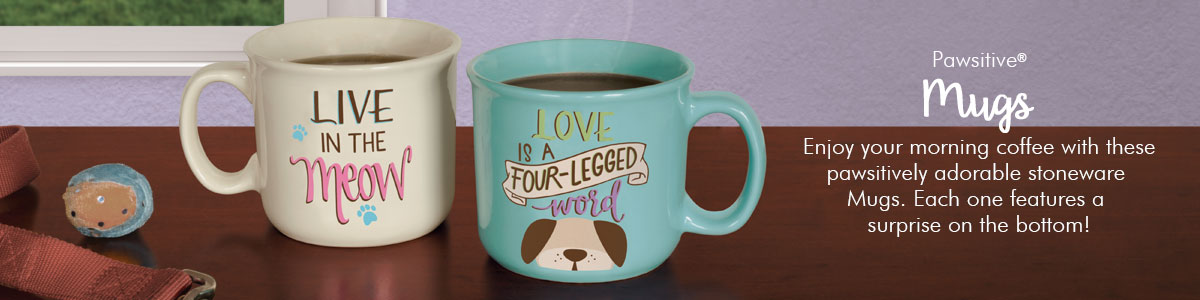 Pawsitive Inspiration Mugs - Enjoy your morning coffee with these pawsitively adorable stoneware Mugs. Each one features a surprise on the bottom!