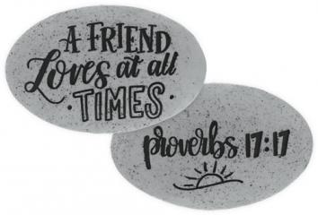 Proverbs Stone - Proverbs 17:17