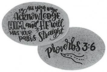 Proverbs Stone - Proverbs 3:6