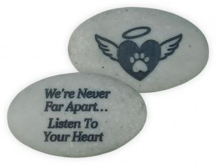 Rainbow Bridge Pet Stone - We're Never Far Apart…Listen to Your Heart